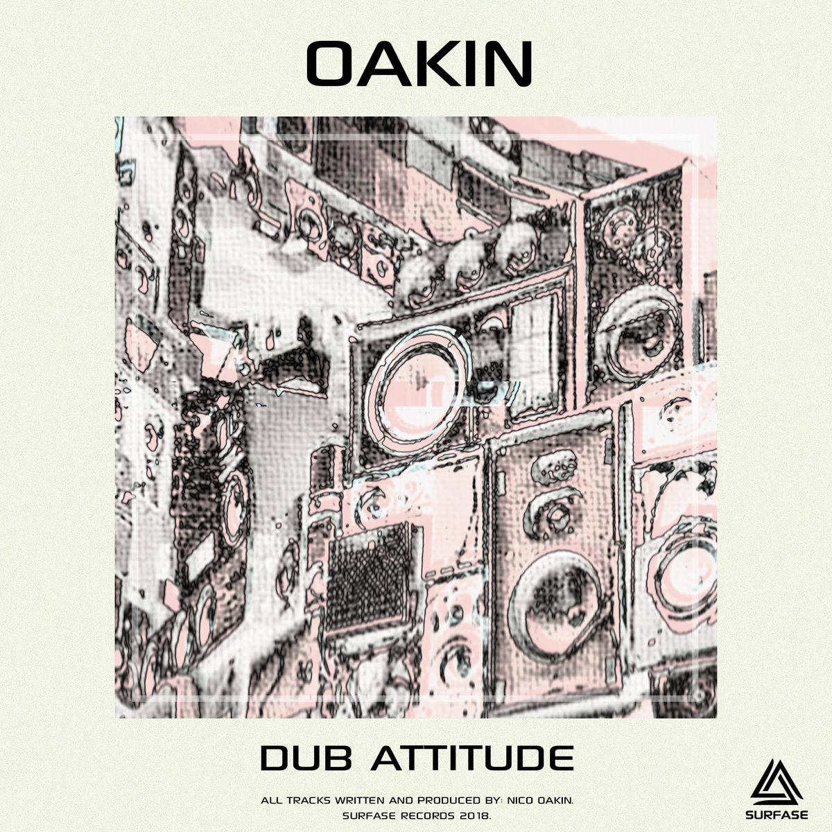 Oakin dub attitude