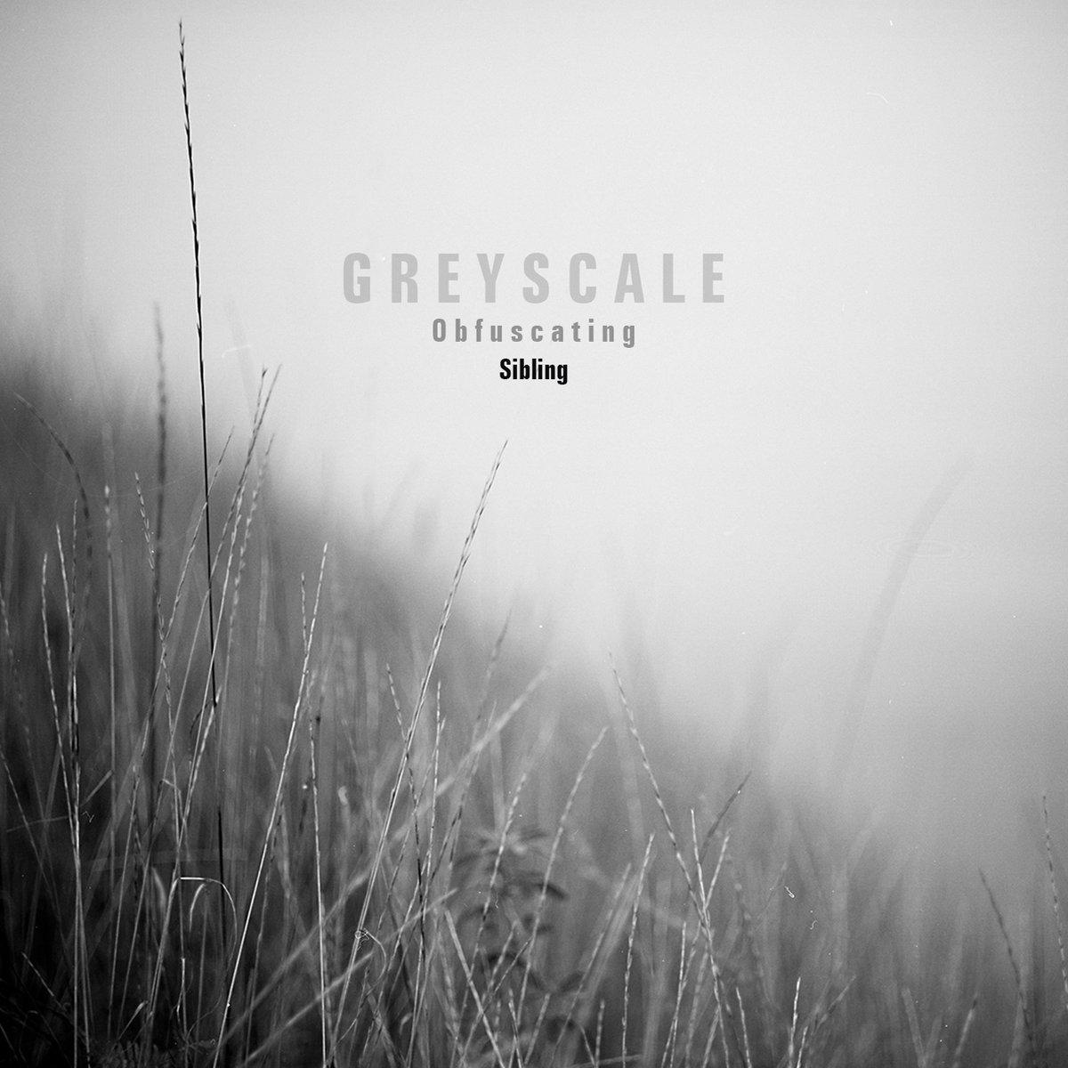 Sibling greyscale